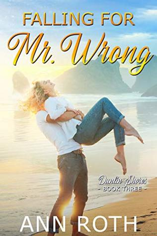 Falling for Mr. Wrong: Love and Family Life in a Seaside Town