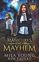 Manicures and Mayhem (Beautiful Beasts Academy)