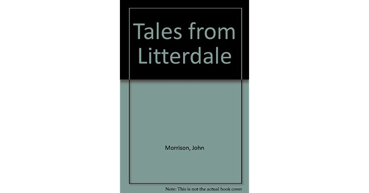 Guide Tales from Litterdale
