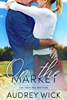 On the Market (Texas BBQ Brothers #1)