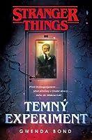 Temný experiment (Stranger Things, #1)