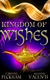 Kingdom of Wishes (Forbidden Fairytales, #2)