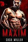 MAXIM: BWWM Russian Mafia Romance (Red Bratva Billionaires Book 1)