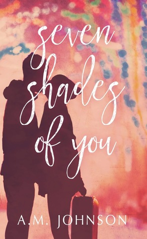 Seven Shades of You (Twin Hearts, #2)