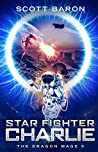 Star Fighter Charlie (The Dragon Mage #5)