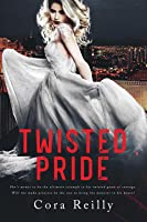 Twisted Pride (The Camorra Chronicles, #3)