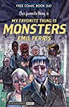 FCBD: Our Favorite Thing is My Favorite Thing is Monsters