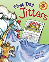 First Day Jitters (Mrs. Hartwell's Classroom Adventures Book 1)