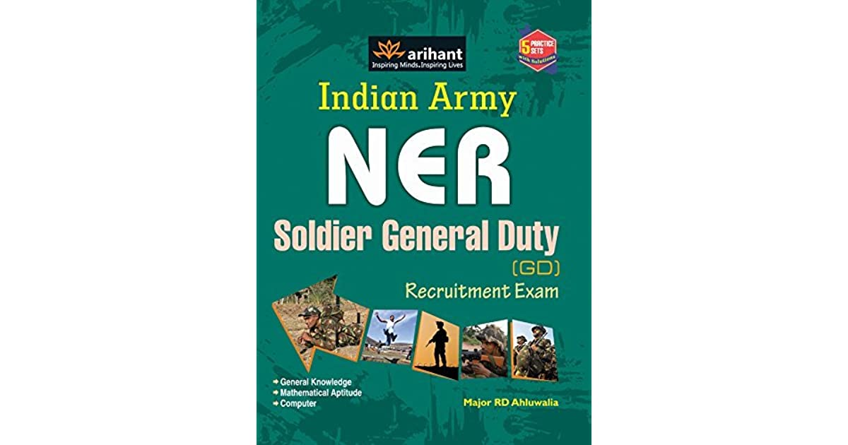 Indian Army Soldier General Duty (NER) Exam by R D  Ahluwalia