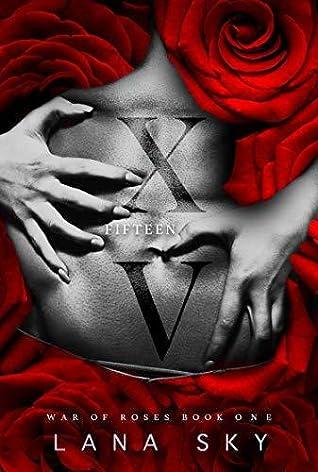 XV by Lana Sky