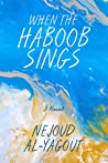 When The Haboob Sings audiobook review