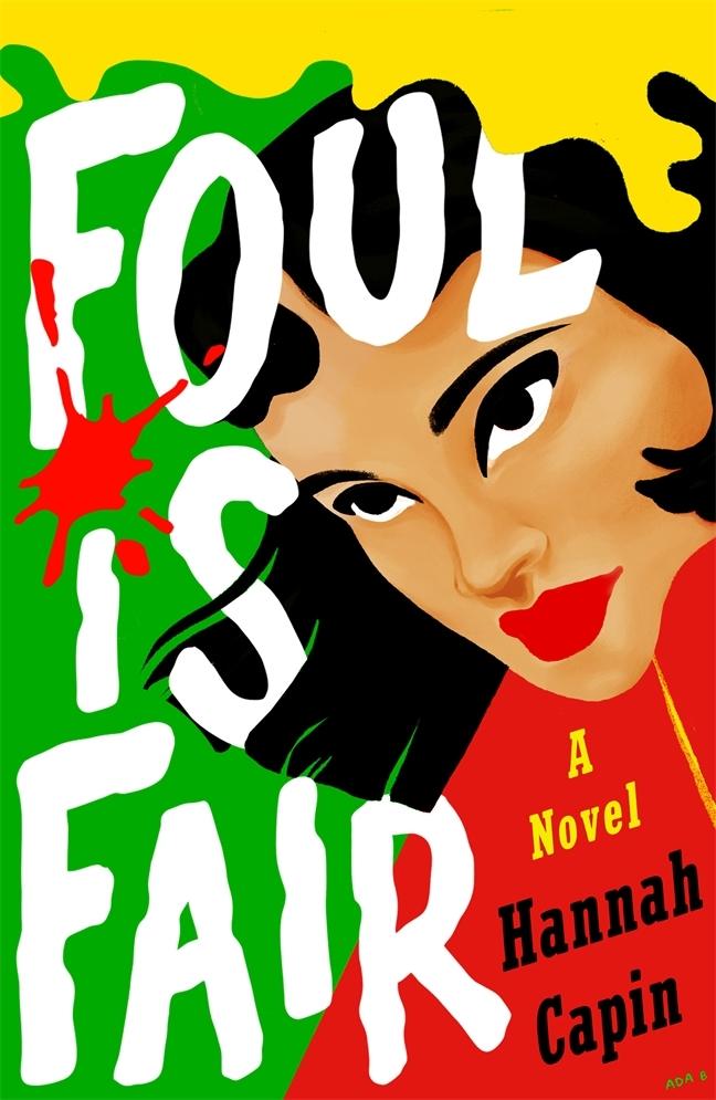 Foul is Fair - Hannah Capin