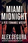 Miami Midnight (Pete Fernandez, #5)