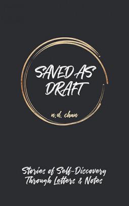 Saved as Draft by N.D. Chan