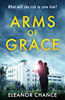 Arms of Grace (2nd Edition)
