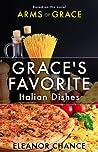 Grace's Favorite Italian Dishes
