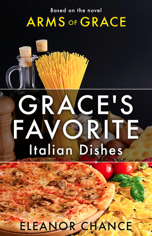 Grace's Favorite Italian Dishes
