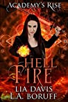 Hell Fire (Academy's Rise Trilogy #1)