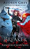 Curse Breaker (Kingdom of Runes, #2)