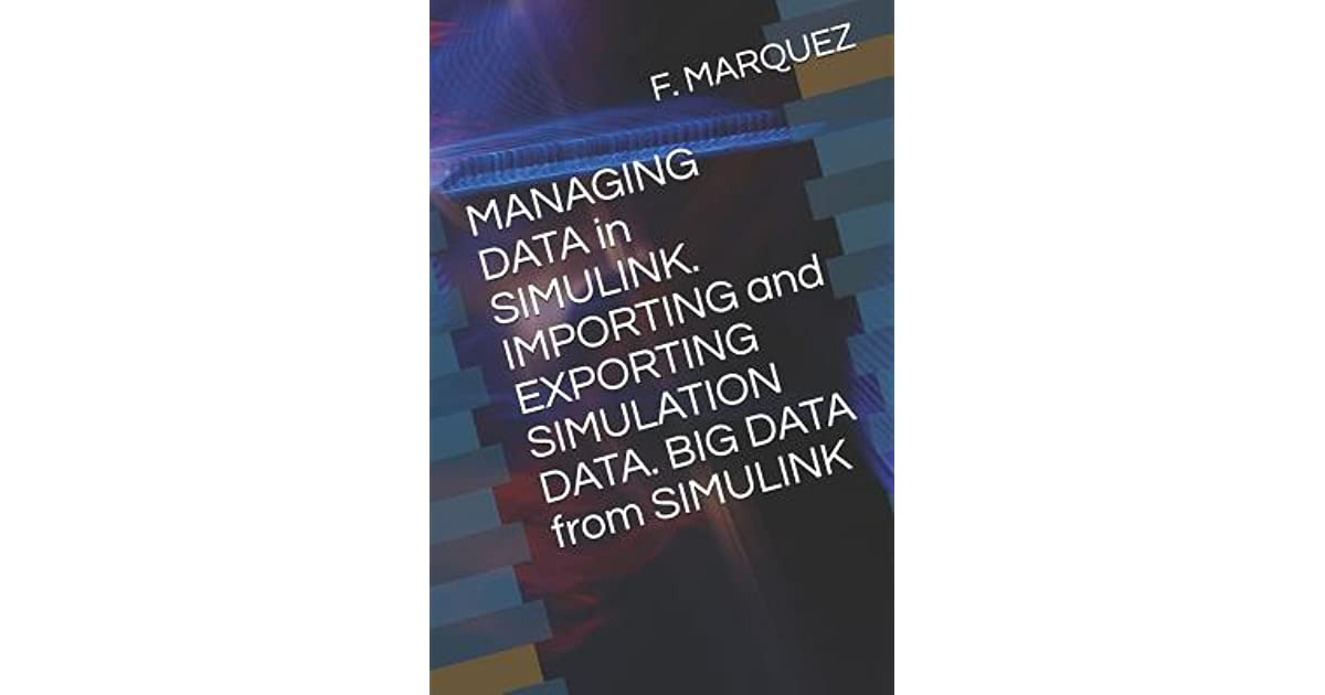 MANAGING DATA in SIMULINK  IMPORTING and EXPORTING