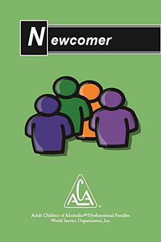 Adult Children of Alcoholics Newcomer Booklet