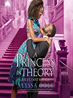 A Princess in Theory (Reluctant Royals, #1)