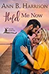 Hold Me Now (Hope Harbor)
