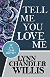 Tell Me You Love Me (An Ava Logan Mystery Book 3)