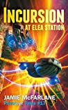 Incursion at Elea Station (Privateer Tales, #17)