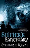 Shifter's Sanctuary: A Legends of Shadow Earth Novel
