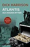 Atlantis och andra myter (Världens dramatiska historia)