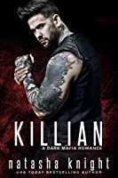 Killian: a Dark Mafia Romance