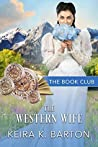 The Western Wife: A Firestone Falls Story (The Book Club, #5)