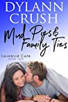 Mud Pies & Family Ties (Lovebird Cafe, #2)