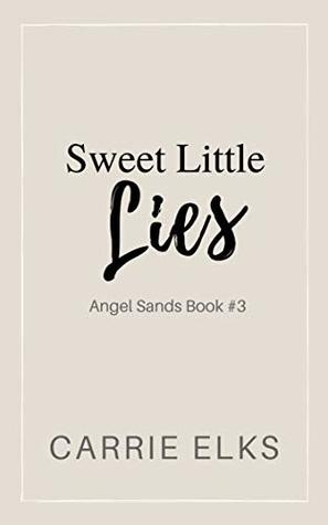 Sweet Little Lies (Angel Sands Book 3)