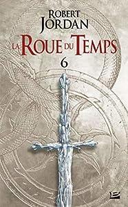 Le Dragon Réincarné : deuxième partie (La Roue du Temps, #6)