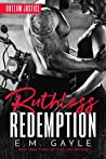 Ruthless Redemption (Outlaw Justice, #3)