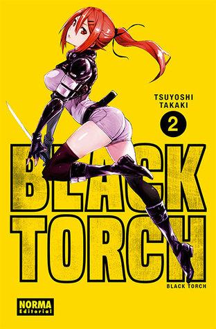 BLACK TORCH 2 BLACK TORCH 2 By Tsuyoshi Takaki
