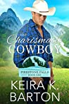 The Charismatic Cowboy (Firestone Falls, #1)