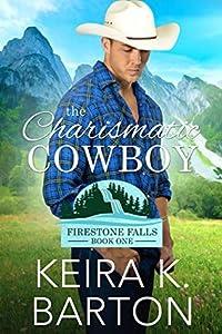 The Charismatic Cowboy (Firestone Falls, #1)