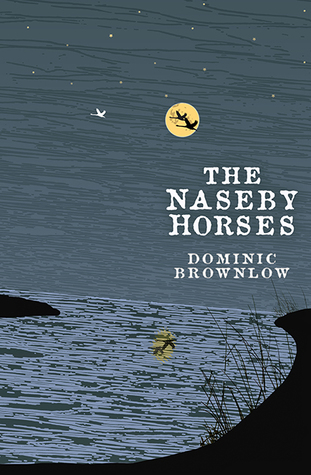 The Naseby Horses by Dominic Brownlow