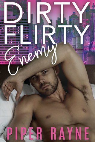 Dirty Flirty Enemy (White Collar Brothers #2)
