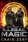 Illegal Magic (Hex #2) ebook review