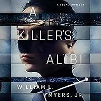 A Killer's Alibi (Philadelphia Legal #3)
