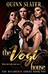 The Vogt House (Decadence, #1)