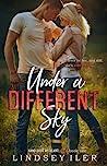 Under a Different Sky (Hand Over My Heart Duet, #1)