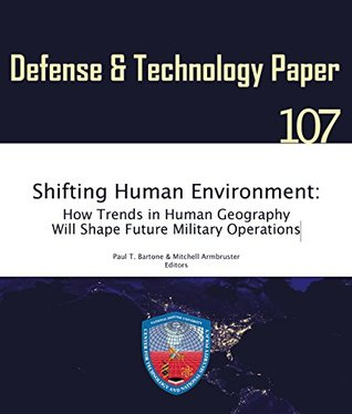 Shifting Human Environment: How Trends in Human Geography Will Shape Future Military Operations