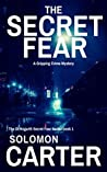 The Secret Fear (DI Hogarth Secret Fear #1)