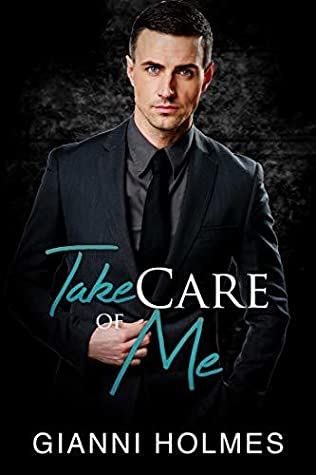 Take Care of Me (Taking Care #2)