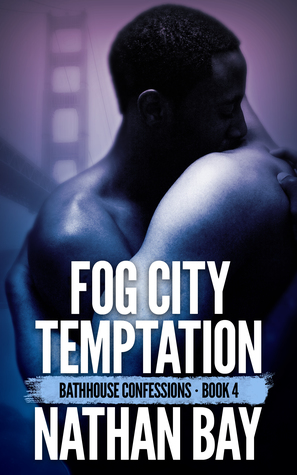 Fog City Temptation